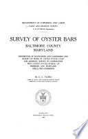 Survey of Oyster Bars  Baltimore County  Maryland  Description of Boundaries and Landmarks and Report of Work of United States Coast and Geodetic Survey in Cooperation with United States Bureau of Fisheries and Maryland Shell Fish Commission