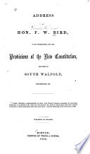 Address, to His Constituents, Upon the Provisions of the New Constitution