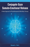 Conjugate Gaze Somato Emotional Release A Novel Approach to Physiotherapeutic Mind Body Therapy