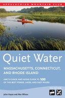 Quiet Water Massachusetts  Connecticut  and Rhode Island