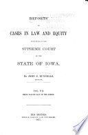 Reports of Cases in Law and Equity Determined in the Supreme Court of the State of Iowa Book