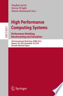 High Performance Computing Systems. Performance Modeling, Benchmarking and Simulation