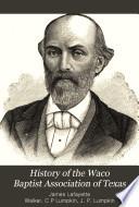 History of the Waco Baptist Association of Texas