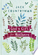 God s Gift for Mothers Book