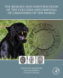 The Biology and Identification of the Coccidia (Apicomplexa) of Carnivores of the World