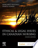 Ethical & Legal Issues in Canadian Nursing