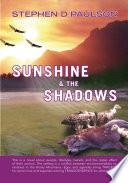 Sunshine   the Shadows Book