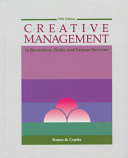 Creative Management in Recreation  Parks  and Leisure Services Book PDF