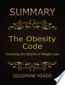 Summary  The Obesity Code By Jason Fung  Unlocking the Secrets of Weight Loss Book