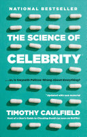 The Science of Celebrity ... Or Is Gwyneth Paltrow Wrong about Everything?