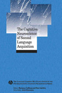 The Cognitive Neuroscience of Second Language Acquisition Book