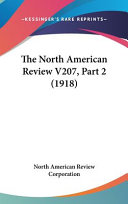 The North American Review V207  Part 2  1918