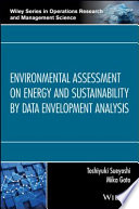 Environmental Assessment on Energy and Sustainability by Data Envelopment Analysis Book