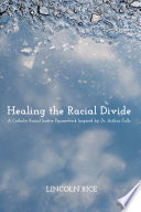 Healing the Racial Divide