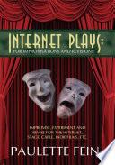 Internet Plays Book
