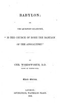 "Babylon: or, the question examined, ""Is the Church of Rome the Babylon of the Apocalypse""? Third edition ebook"