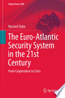 The Euro Atlantic Security System In The 21st Century
