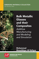 Bulk Metallic Glasses And Their Composites Book PDF