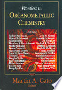 Frontiers in Organometallic Chemistry