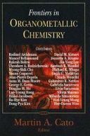 Frontiers in Organometallic Chemistry