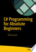C# Programming for Absolute Beginners