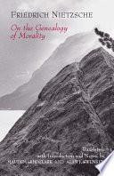"""On the Genealogy of Morality"" by Friedrich Nietzsche, Maudemarie Clark, Alan J. Swensen"