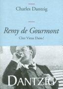 Remy de Gourmont, cher Vieux Daim!