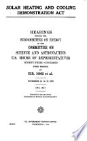 Solar Heating and Cooling Demonstration Act  Hearings Before the Subcommittee on Energy of      93 1  November 13  14  15  1973