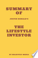 Summary of Justin Donald s The Lifestyle Investor