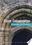 Stone Conservation Principles And Practice