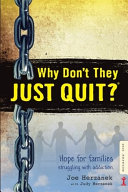 Why Don't They JUST QUIT? Book