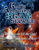 God s Amazing Star Secret
