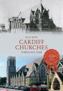 Cardiff Churches Through Time