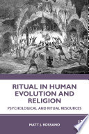 Ritual in Human Evolution and Religion