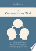 The Communicative Mind