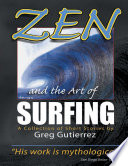 Zen And The Art Of Surfing A Collection Of Short Stories