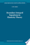 Boundary Integral Equations in Elasticity Theory