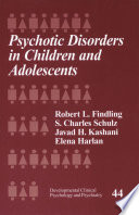 Psychotic Disorders In Children And Adolescents Book PDF