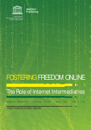 Fostering freedom online  the role of Internet intermediaries
