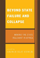 Beyond State Failure and Collapse