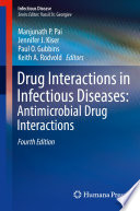 Drug Interactions in Infectious Diseases  Antimicrobial Drug Interactions