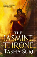 The Jasmine Throne  Hardcover Library Edition