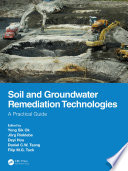 Soil and Groundwater Remediation Technologies Book