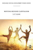 Moving Beyond Capitalism [Pdf/ePub] eBook