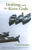 Drifting with the River Gods