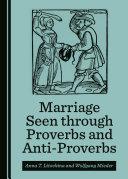 Marriage Seen through Proverbs and Anti-Proverbs Pdf/ePub eBook