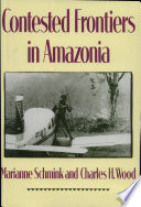 Contested Frontiers in Amazonia