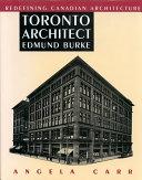 Toronto Architect Edmund Burke Pdf/ePub eBook