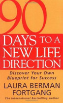90 Days to a New Life Direction