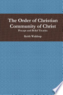 The Order of Christian Community of Christ Book